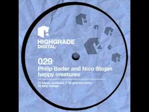 philip bader and nico stojan - happy creatures