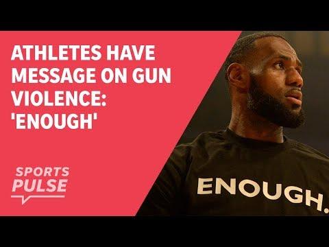 Athletes have message on gun violence: 'Enough'