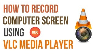 Video How to Record your Computer Screen with VLC Player MP3, 3GP, MP4, WEBM, AVI, FLV Juli 2018