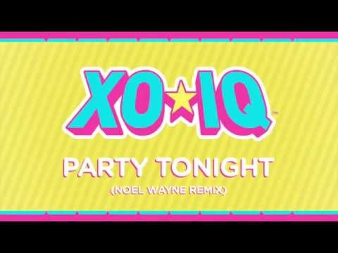 XO-IQ - Party Tonight (Remix) [Official Audio | From The TV Series Make It Pop]