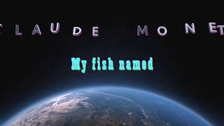 Video Hanging out with my fish named Claude Monet MP3, 3GP, MP4, WEBM, AVI, FLV September 2018