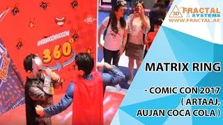 Matrix Ring - Comic Con 2017 ( Artaaj, Aujan Coca Cola )