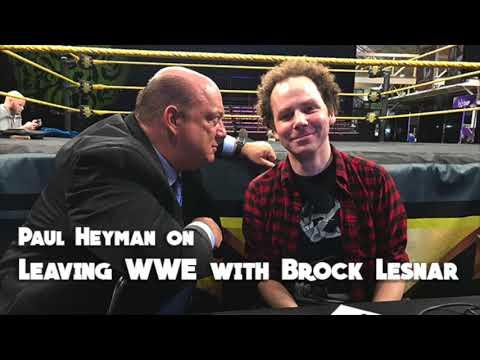 Paul Heyman on Leaving WWE with Brock Lesnar