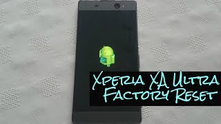 Sony Xperia XA Ultra Factory Reset/Wipe Device This will wipe your phone and remove all data,accounts,files,everything this is recommended when selling your device or returning it for warranty purpose,Also it can fix issues u might be having with the phone..