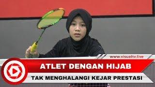 Video Inspiratif! Berhijab Tak Halangi Atlet Bulu Tangkis Junior Mengejar Prestasi MP3, 3GP, MP4, WEBM, AVI, FLV November 2018