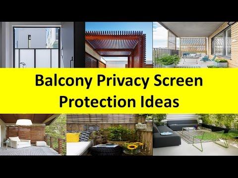 Balcony Privacy Screen Protection Design Ideas