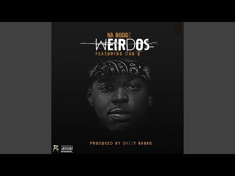 Weirdos (feat. Don Q)