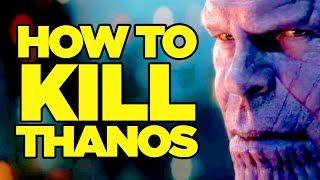 Video Avengers Infinity War - How Can Thanos Be Beaten? MP3, 3GP, MP4, WEBM, AVI, FLV Juni 2018