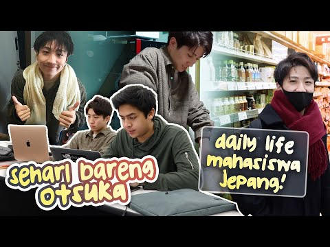 SEHARI BARENG OTSUKA! | DAILY LIFE MAHASISWA JEPANG