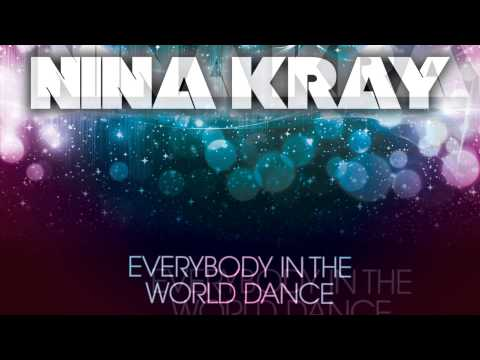 Nina Kray – Everybody In The World Dance [Official Lyrics Video]