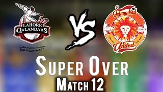 Video Lahore Qalandars vs Islamabad United | Super Over | Islamabad United Won | HBL PSL 2018 MP3, 3GP, MP4, WEBM, AVI, FLV Maret 2018