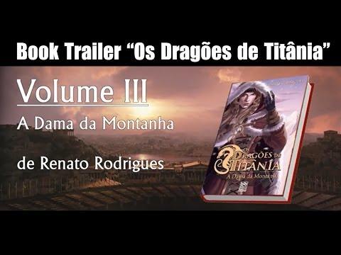 """Book trailer """"Os Dragões de Titânia - A Dama da Montanha"""""""