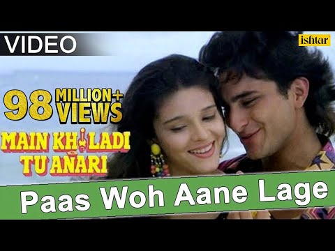 Download Paas Woh Aane Lage (Main Khiladi Tu Anari) HD Mp4 3GP Video and MP3