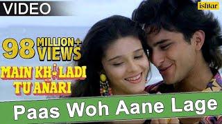 Video Paas Woh Aane Lage (Main Khiladi Tu Anari) MP3, 3GP, MP4, WEBM, AVI, FLV September 2019