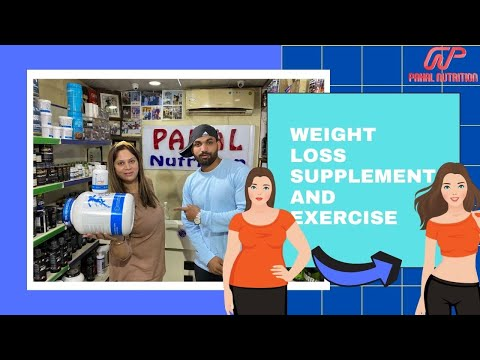 Weight Loss Supplement & And Exercise by Pahal Nutrition