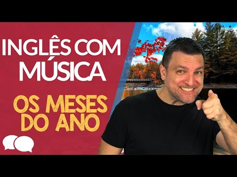 Aprender Ingles com musica - Months of the year song.