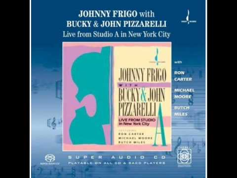 The Song Is You - Johnny Frigo With Bucky And John Pizzarelli online metal music video by JOHNNY FRIGO