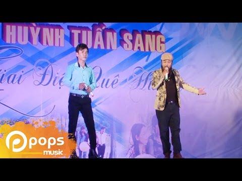 Liveshow Huỳnh Tuấn Sang - Giai Điệu Quê Hương Phần 2