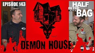 Video Half in the Bag Episode 143: Demon House MP3, 3GP, MP4, WEBM, AVI, FLV April 2018