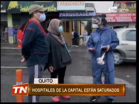 Hospitales de la capital están saturados