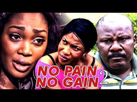 NO PAIN NO GAIN 2 (TONTO DIKEH) - NIGERIAN NOLLYWOOD MOVIES
