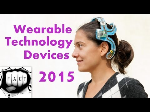 Top 10 Best Wearable Technology Devices 2015