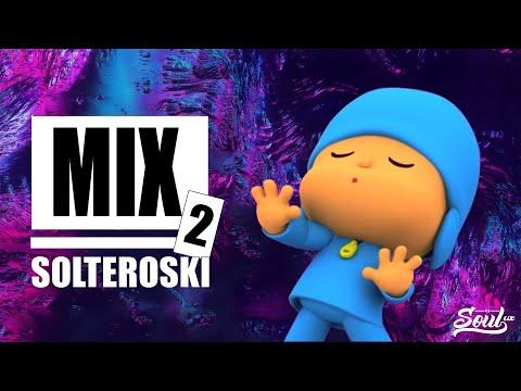 MIX SOLTEROSKI 2 (Mala Santa, Tusa, Tu Sicaria) | SOULCIX