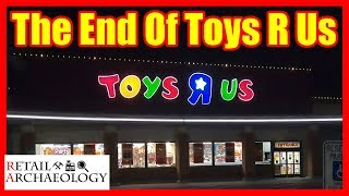 Video The End of Toys R Us: All US and UK Stores Are Closing! | Retail Archaeology MP3, 3GP, MP4, WEBM, AVI, FLV Maret 2018