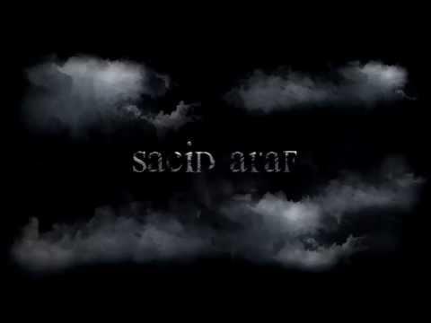 Sacid Araf | Son 8 Gün