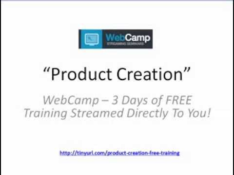 Info Product Creation | Learn info product creation at WebCamp FREE Training
