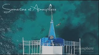 Summertime @ Atmosphere