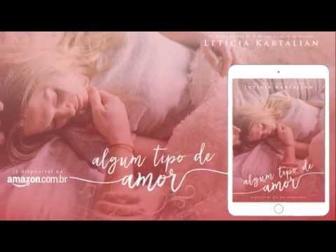 Book Trailer   Algum tipo de amor, de Letícia Kartalian