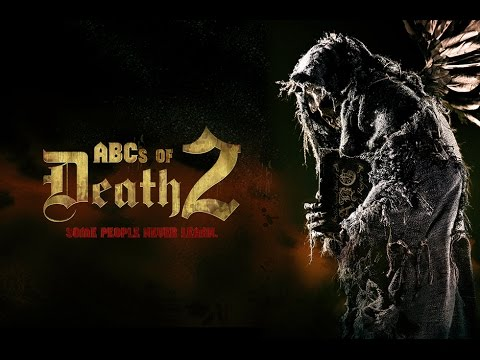 ABCs of Death 2 Trailer