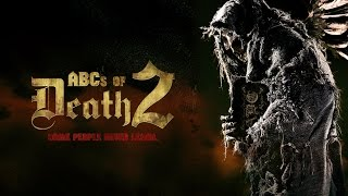 Nonton Abcs Of Death 2 Red Band Trailer Film Subtitle Indonesia Streaming Movie Download