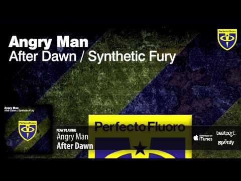 Angry Man - After Dawn