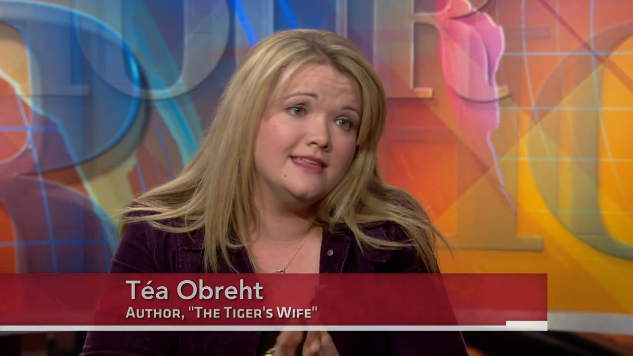 "Téa Obreht speaks about ""The Tiger's Wife"""