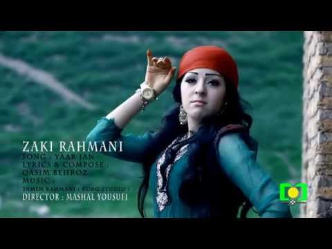 Zaki Rahmani - Yar Jan OFFICIAL VIDEO HD