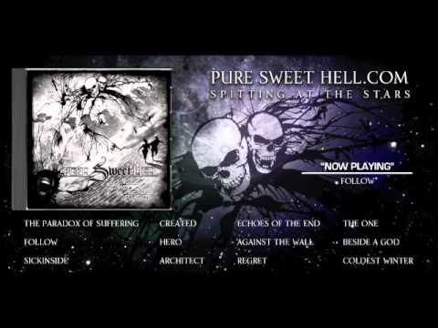 Pure Sweet Hell- follow