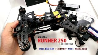 Walkera Runner 250 QuadCopter Race Drone Review - Mods, Flight Video, Pros and Cons