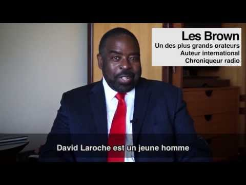 Les Brown donne son avis au sujet de David Laroche