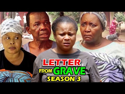 LETTER FROM THE GRAVE SEASON 3 - (New Movie)  2021 Latest Nigerian Nollywood Movie Full HD