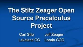 The Stitz-Zeager Open Source Precalculus Project
