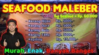 Video Seafood Maleber   GILAA !! Murah Banget Buanyak Banget !!   Bandung Street Food MP3, 3GP, MP4, WEBM, AVI, FLV April 2019