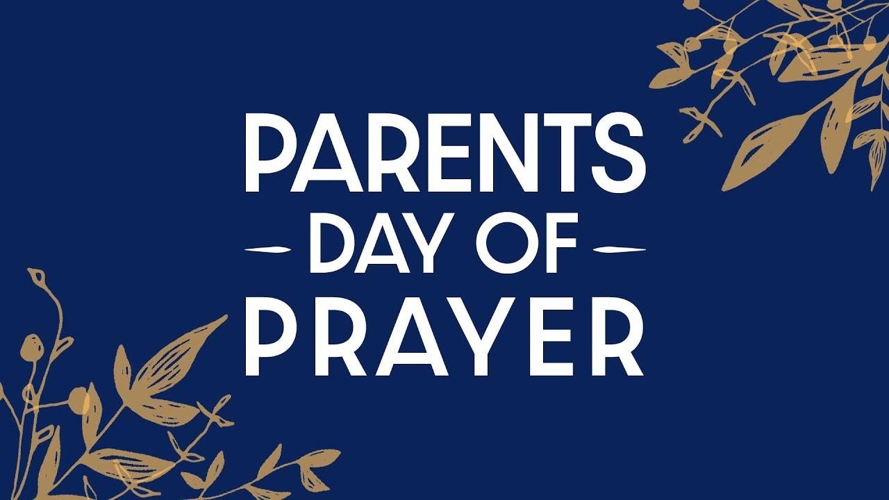 观看视频:父母祈祷日