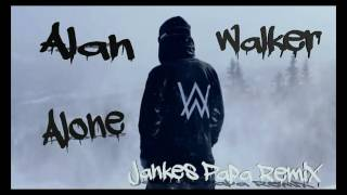 Alan Walker - Alone (Jankes PaPa Remix)
