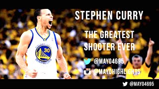 Stephen Curry: The Greatest Shooter Ever