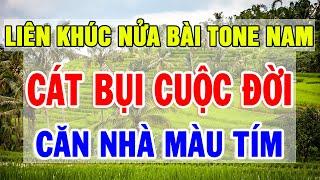 karaoke-nhac-song-bolero-nua-bai-tone-nam-lien-khuc-cat-bui-cuoc-doi-can-nha-mau-tim