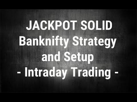 Jackpot Solid Bank Nifty Strategy And Setup -  Intraday Trading - By Paisa To Banega