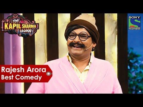 Rajesh Arora Best Comedy | The Kapil Sharma Show | Indian Comedy