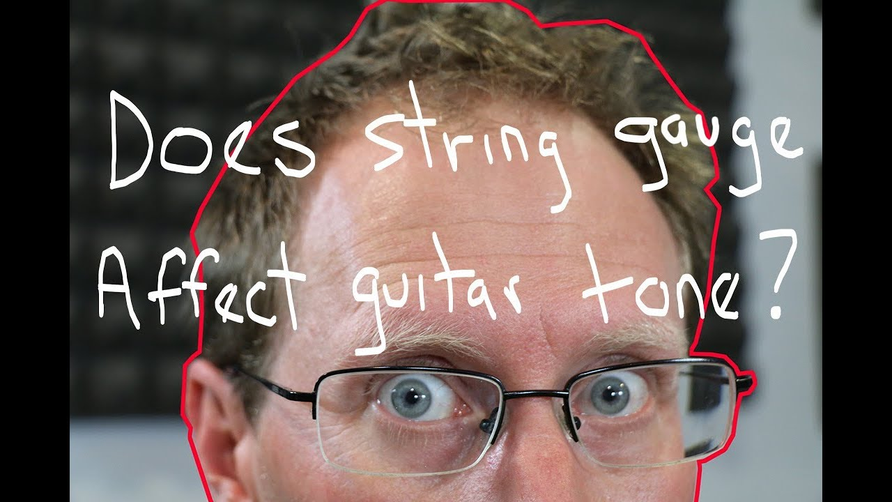 Does string gauge affect guitar tone? Or is it a myth?